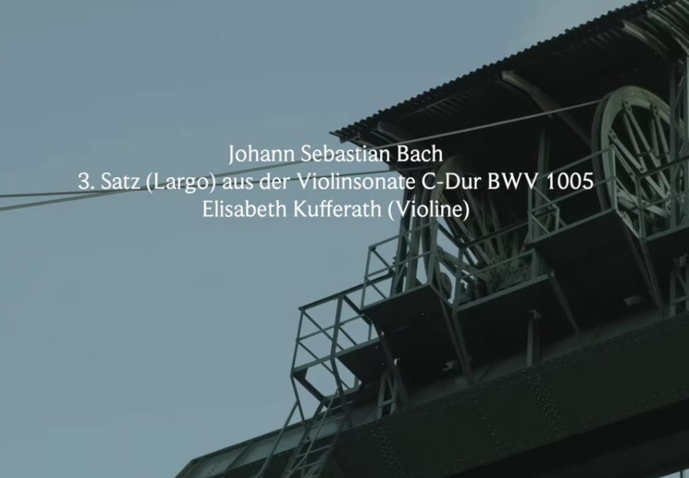 Johann Sebastian Bach: 3. Satz (Largo) aus der Violinsonate C-Dur BWV 1005 Ottiliaeschacht